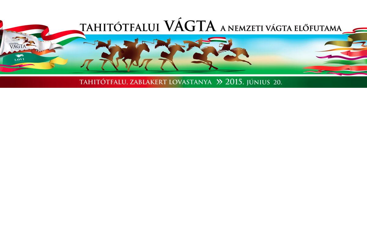 Tahitótfalui Vágta 2015. június 20.